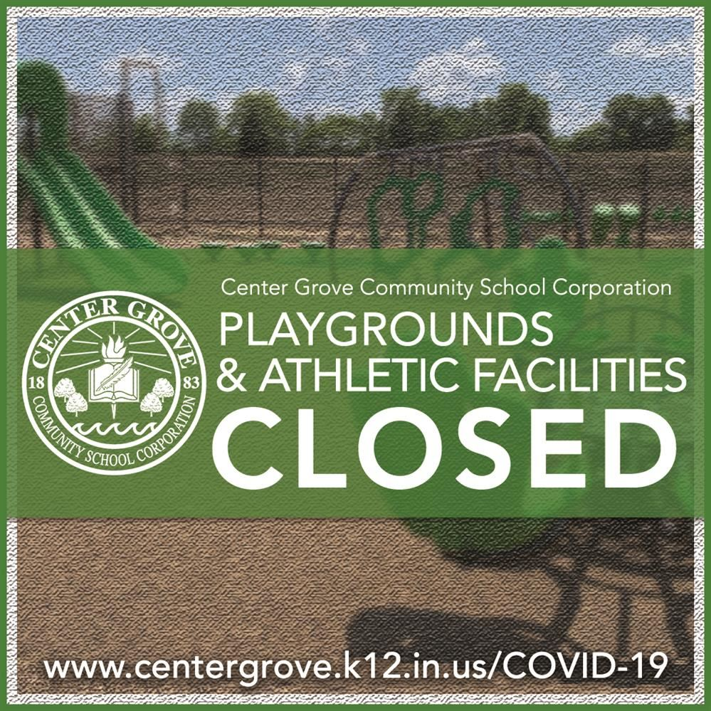 Playgrounds & Athletic Facilities Closed