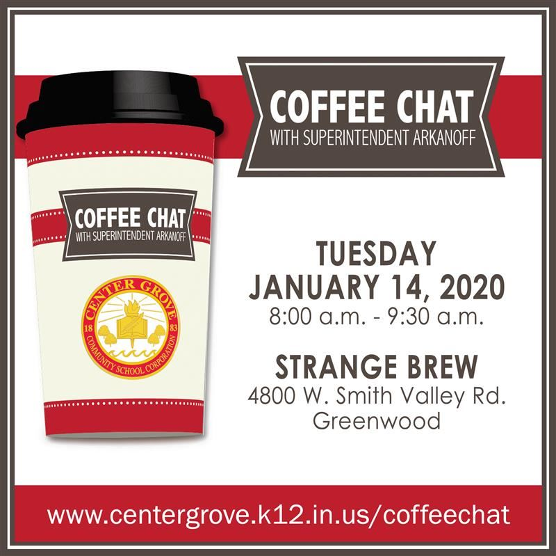 Coffee Chat with Superintendent Arkanoff