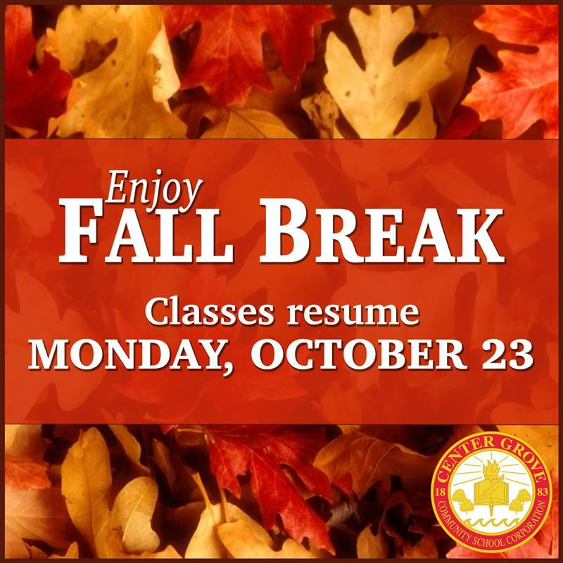 Have a safe Fall Break!
