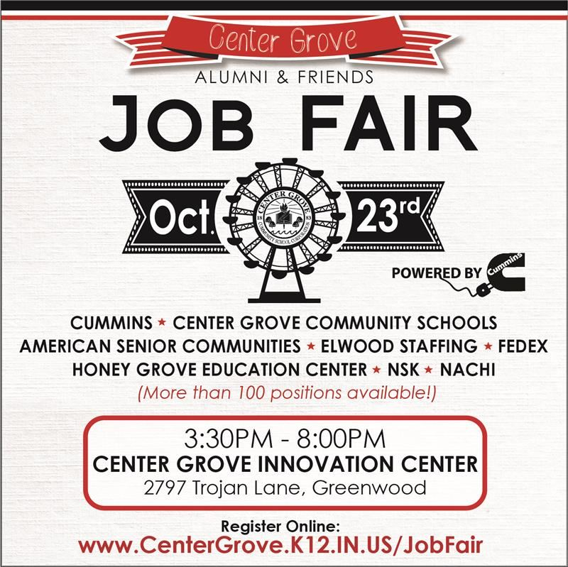 Center Grove alumni and friends are invited to a Job Fair on October 23, 2018 from 3:30PM-8:00PM.