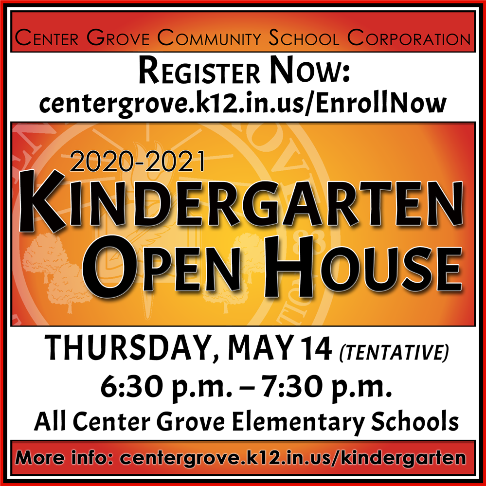 Kindergarten Open House is set for Thursday, May 14th tentatively