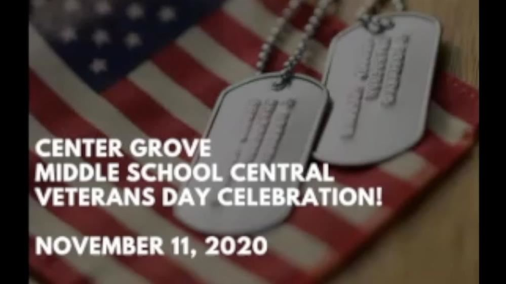 Center Grove Middle School Central celebrates Veterans Day with a virtual program