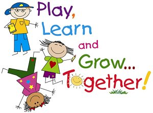 Play, Learn and Grow...Together